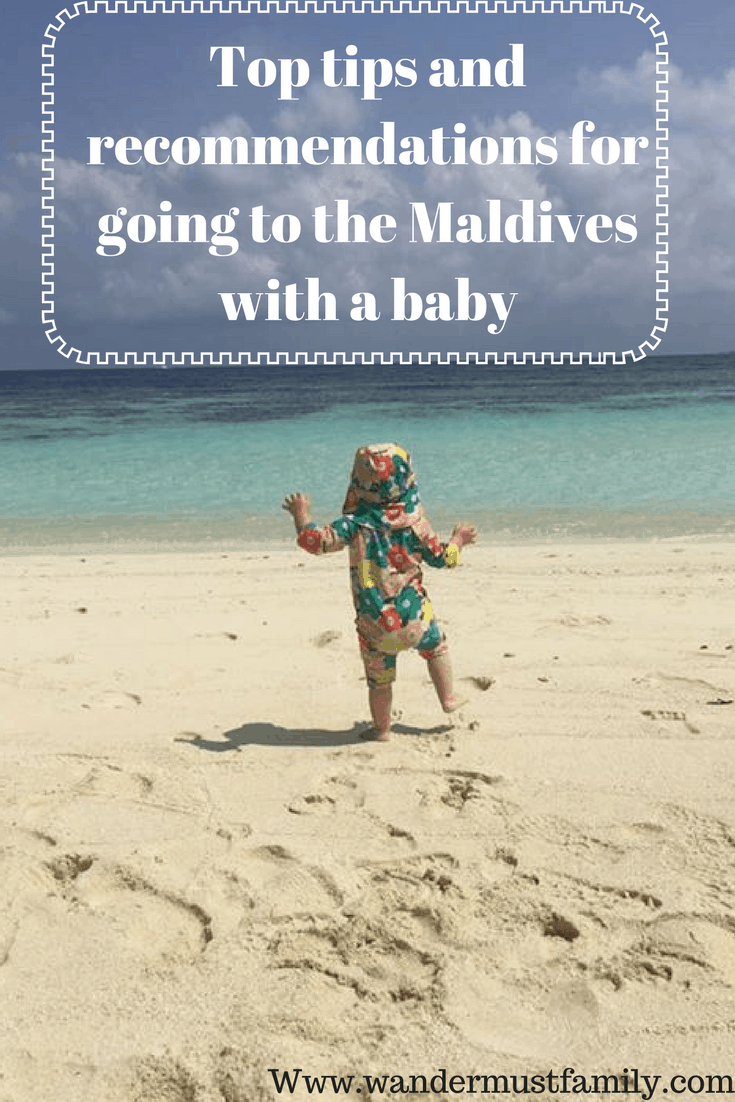 Top tips and recommendations for going to the Maldives with a baby