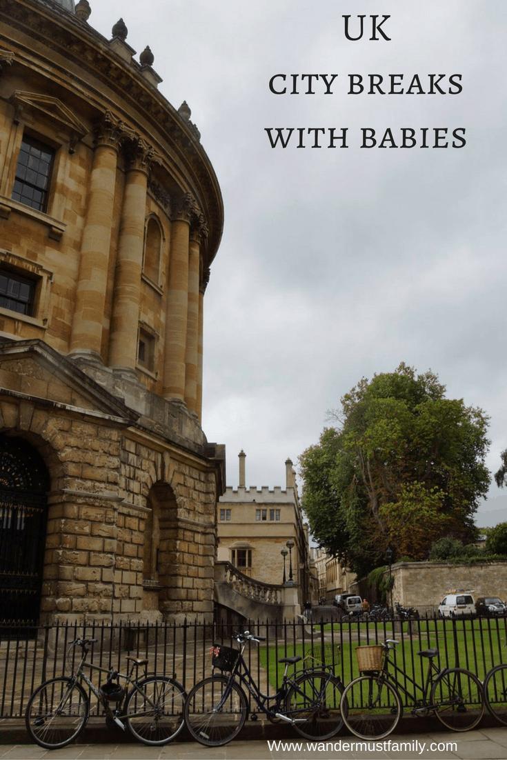 U.K. City breaks with babies