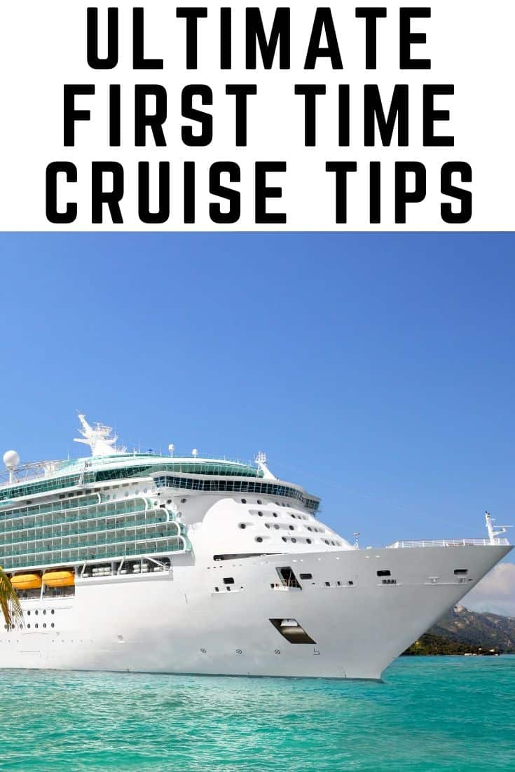 Ultimate First Time Cruise Tips