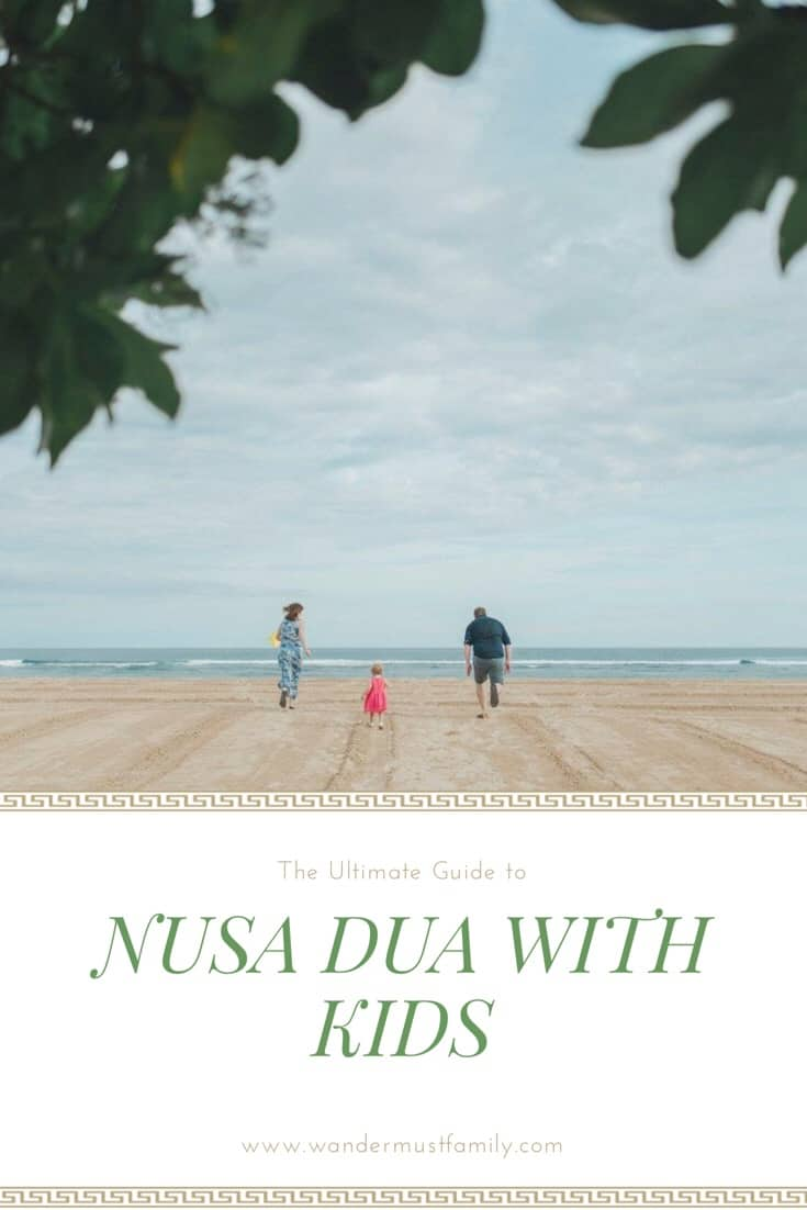 Guide to visiting Nusa Dua with kids, family friendly Nusa dua, where to stay in Nusa Dua with children