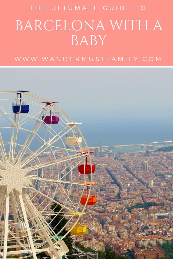 Barcelona with a baby! Everything you need to know
