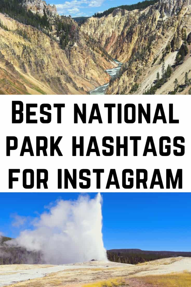 Best National Park Hashtags to Instagram including best yellowstone hashtags and best arches national park hashtags #nationalpark #nationalparks #usanationalparks #archesnationalpark #yellowstone #yellowstonenationalpark