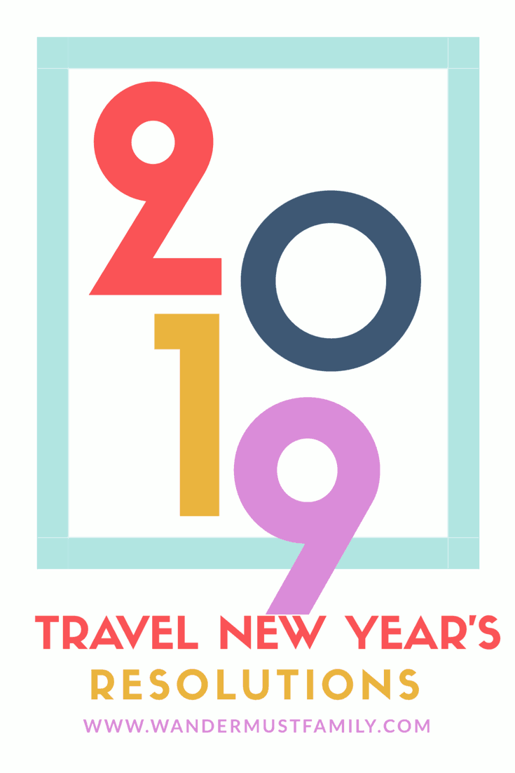 Best travel New Years resolutions 2019