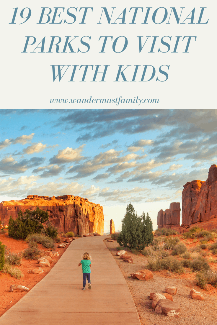 Best Us National parks with kids! Kid friendly national parks! Best National parks for toddlers