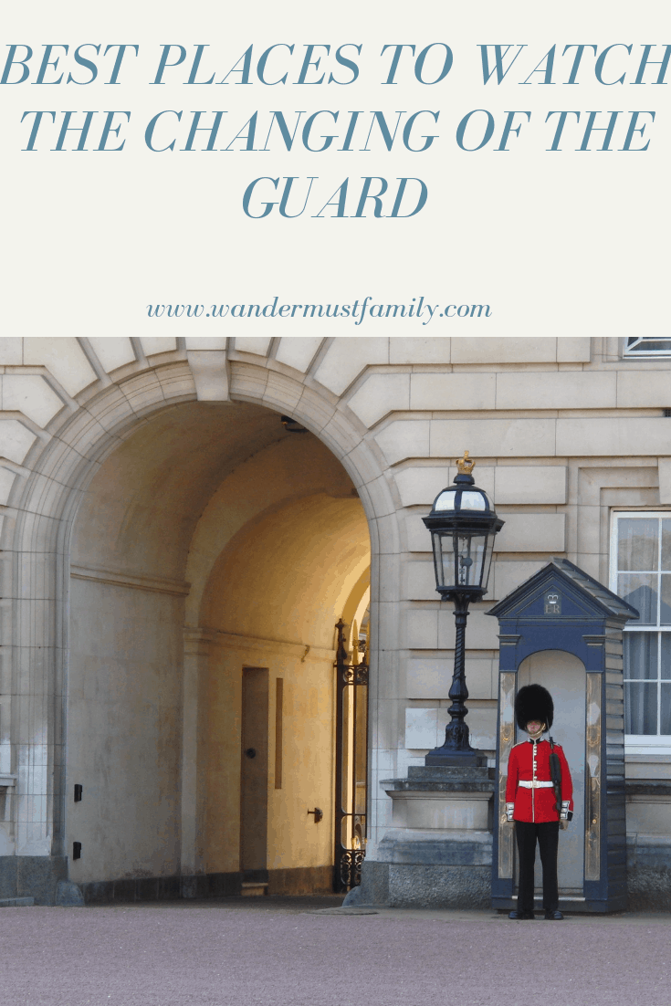 Best places to watch the changing of the guard with toddlers and young kids