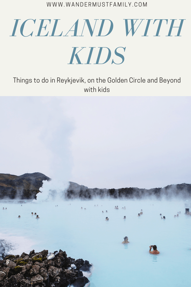 Best things to do in Iceland with kids, best things to do in Reykjavik with kids, best things to do in the golden circle with kids!