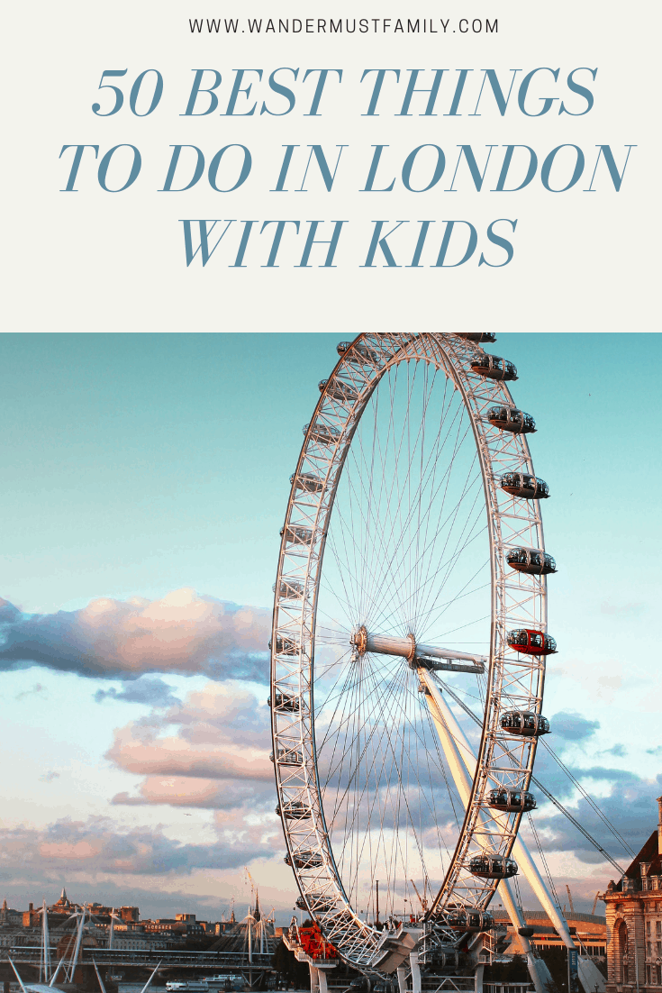 50 best things to do in London with kids, free things to do in London with kids, best parks for kids in London