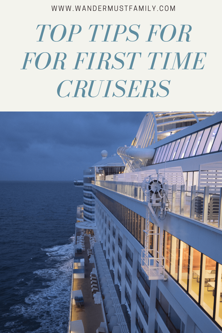 First time cruise tips, tips for first time cruisers