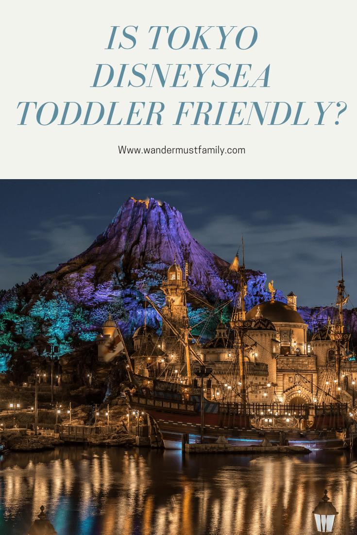 Is Tokyo DisneySea toddler friendly - taking a toddler to Tokyo Disney sea