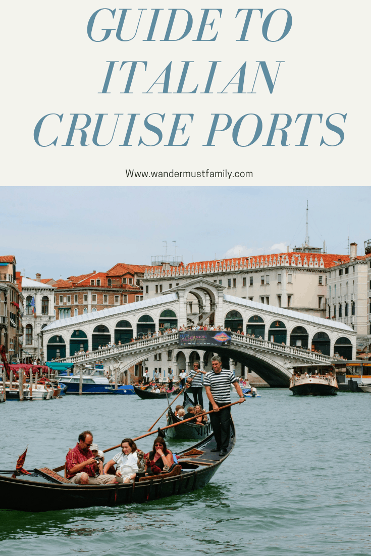 Guide to Italian cruise ports, everything you need to know about cruising around Italy