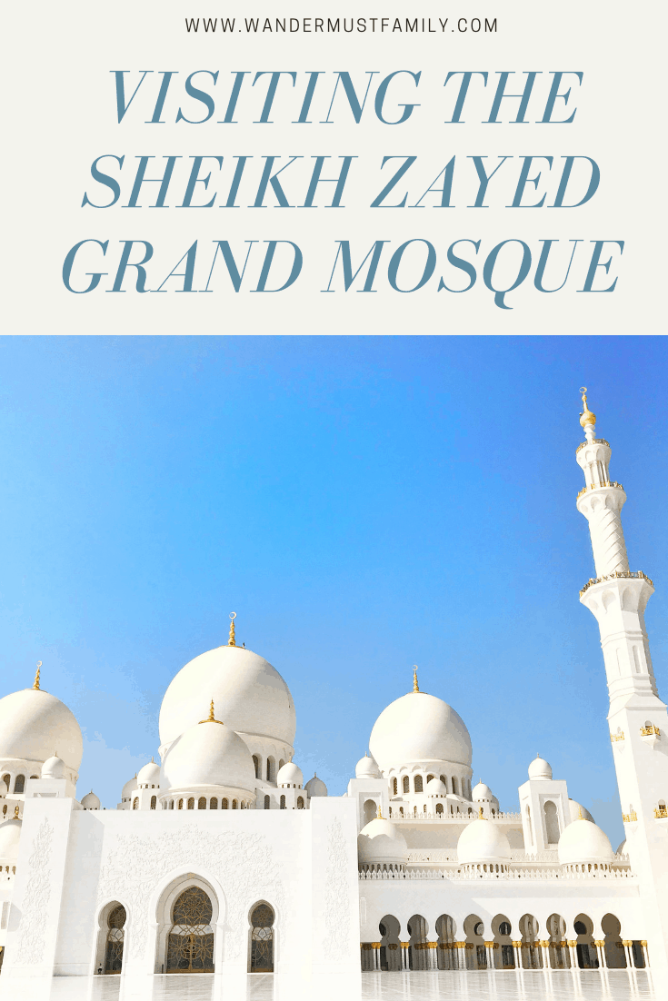 Visiting the Sheikh Zayed grand mosque