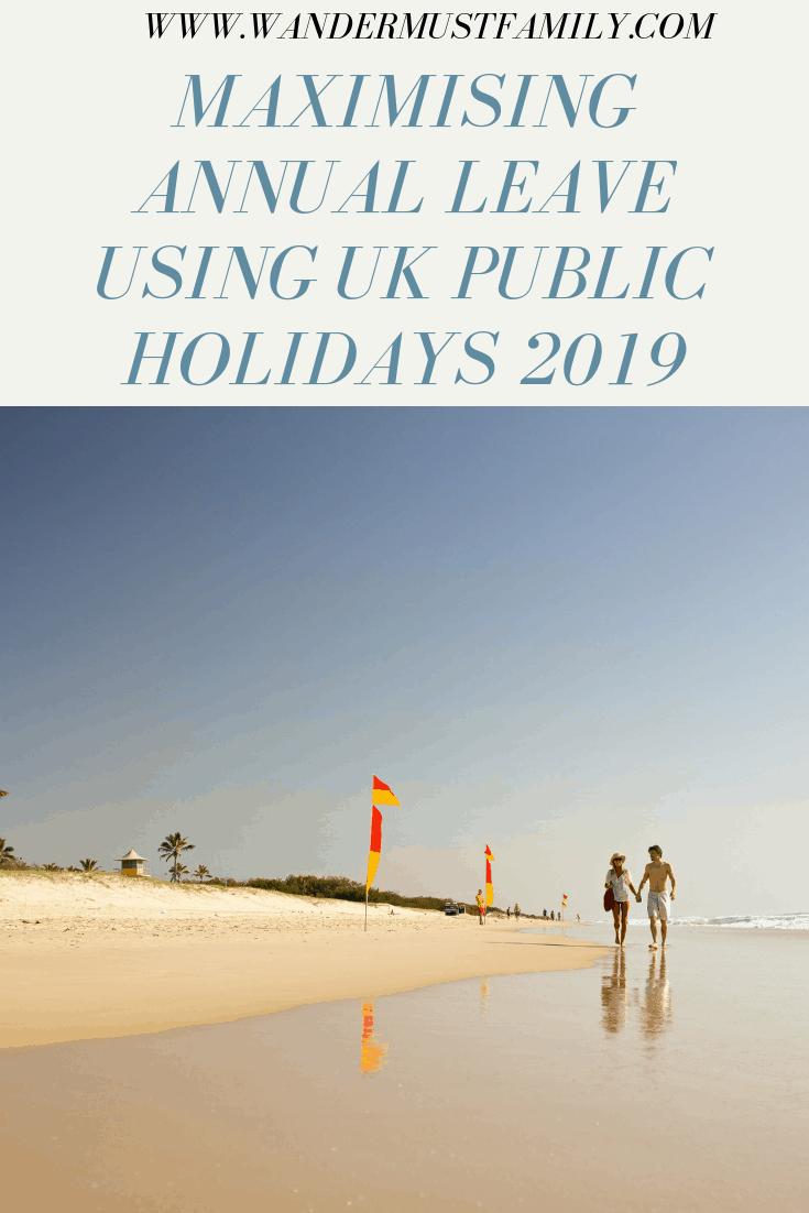 Maximising Annual Leave Using UK Public Holidays 2019