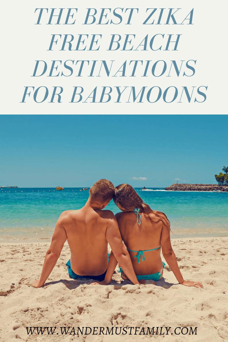 The best Zika free beach destinations for babymoons around the world #wandermustfamily