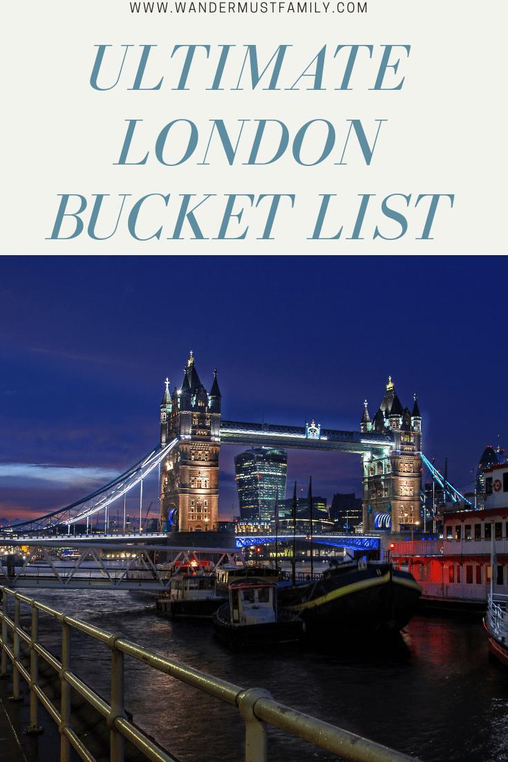 Ultimate London Bucket List #wandermustfamily