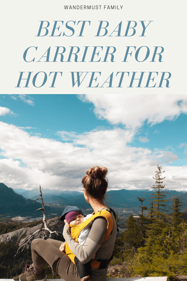 The best baby carrier for hot weather #babycarrier #familytravel #hotweather #summertravel #babytravel