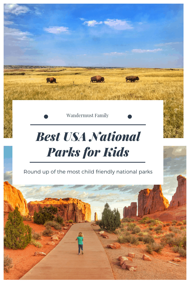 Best Us National parks with kids! Kid friendly national parks! Best National parks for toddlers #familytravel #nationalpark #nationalparkgeek #usatravel