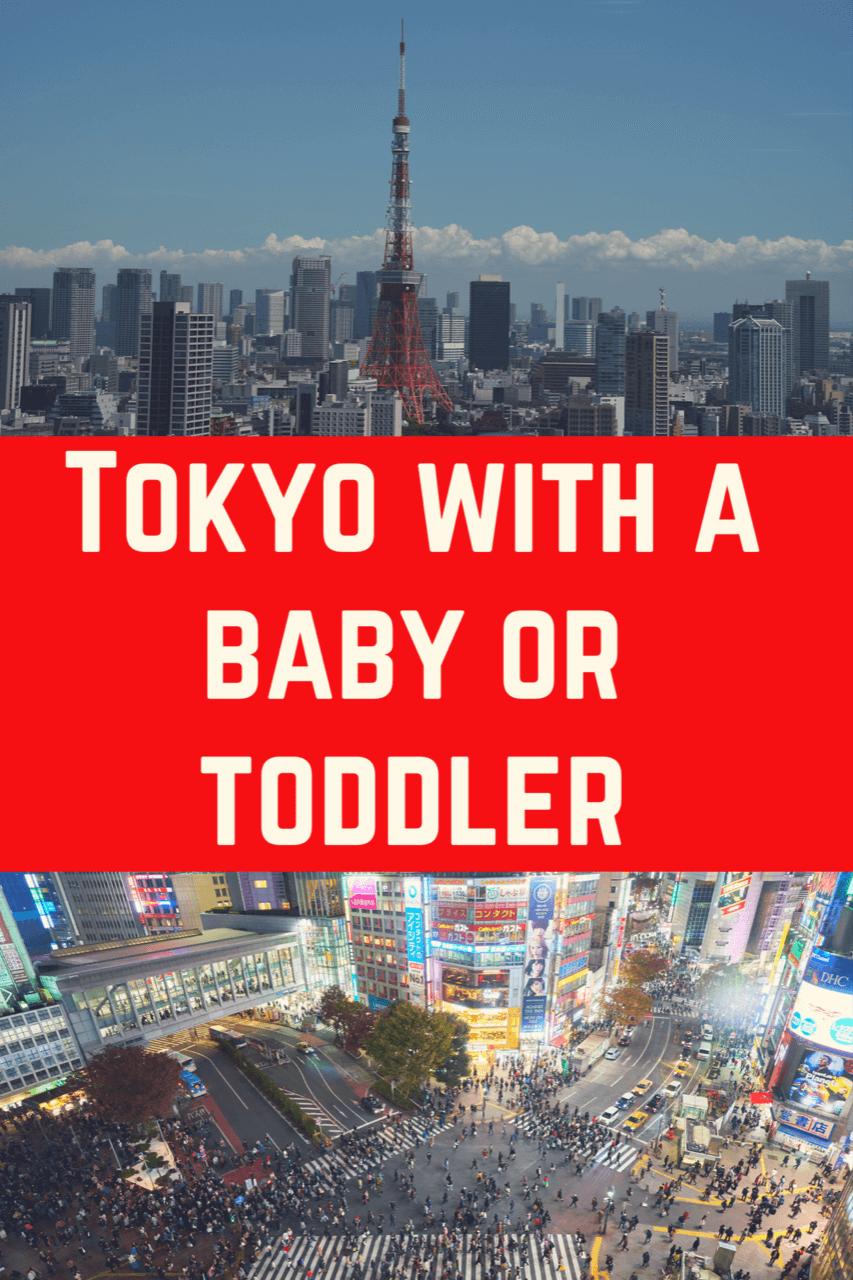 Tokyo with toddler. Things to do in Tokyo with toddlers! Tokyo with a baby! Taking a baby to Tokyo! Best things to do in Tokyo with kids! #tokyotravel #japanfamilytravl #tokyowithatoddler #tokyowithababy #thingstodowithkidstokyo! #tokyowithkids #japanwithtoddler