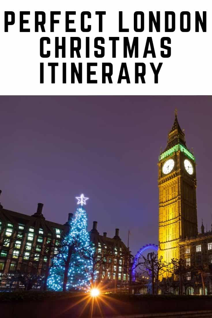 Best Things to do In London Christmas Itinerary