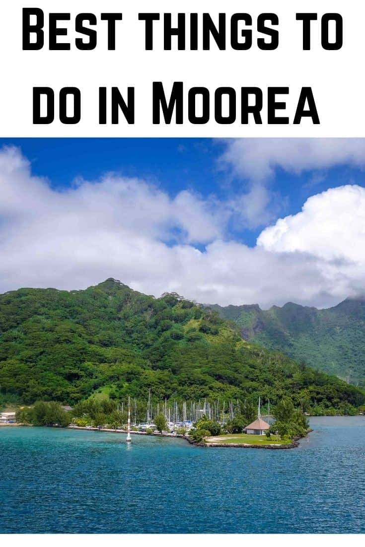 Best things to do in Moorea, French Polynesia