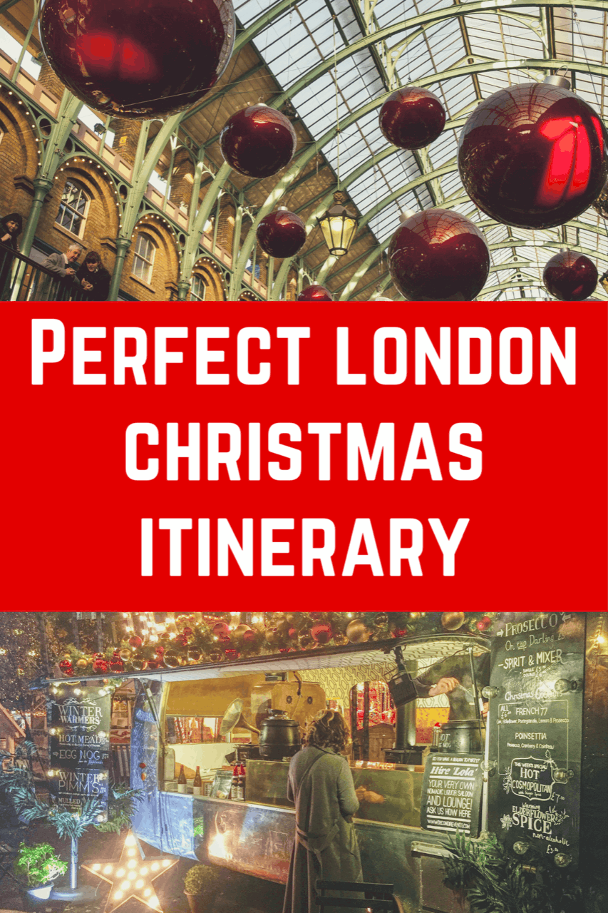 Best Things to Do at Christmas in London Itinerary - covers London Christmas Markets, Ice Skating in London, best london christmas shows! Christmas London itinerary #christmas #london #londonchristmas #visitlondon #festivelondon