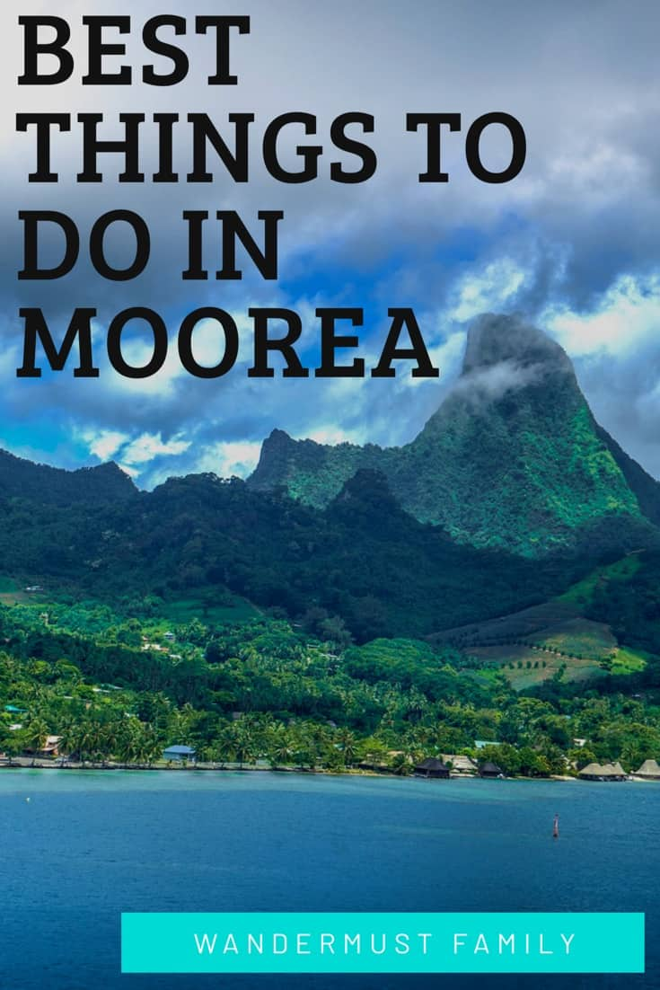 Best Things to do on Moorea with kids or without French Polynesia including snorkelling and best Moorea hikes #moorea #frenchpolynesia #borabora #paradise #bestbeaches