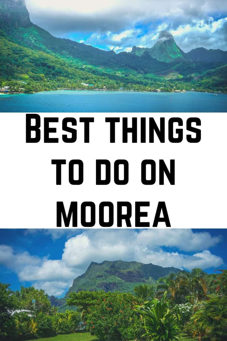 Best Things to do on Moorea French Polynesia including snorkelling and best Moorea hikes #moorea #frenchpolynesia #borabora #paradise #bestbeaches