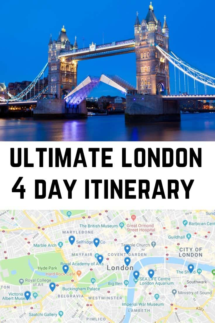 Ultimate London 4 day itinerary
