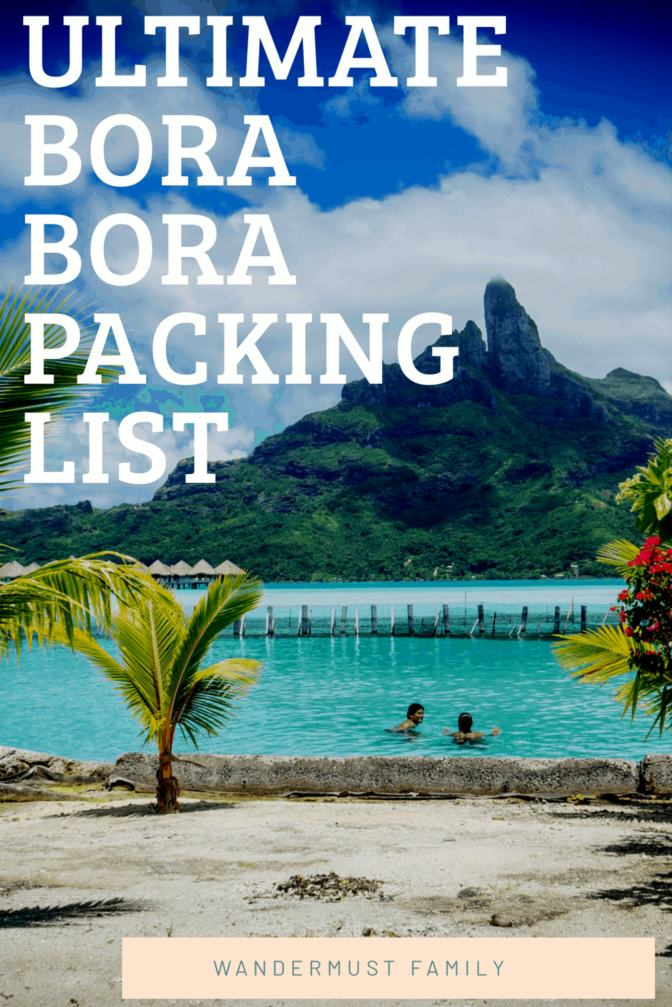Ultimate Bora Bora Packing List