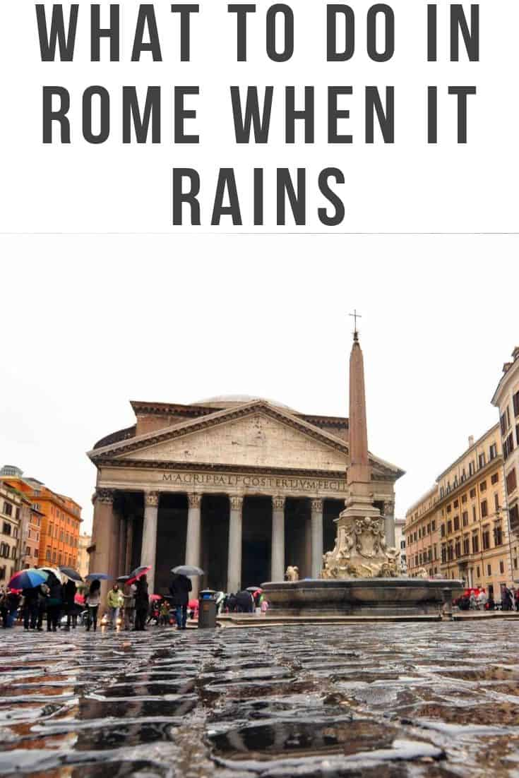 What to Do in Rome When it rains - Rome on a rainy day