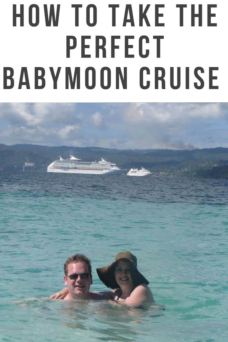 Tips for Cruising While Pregnant - How to Take the perfect babymoon cruise
