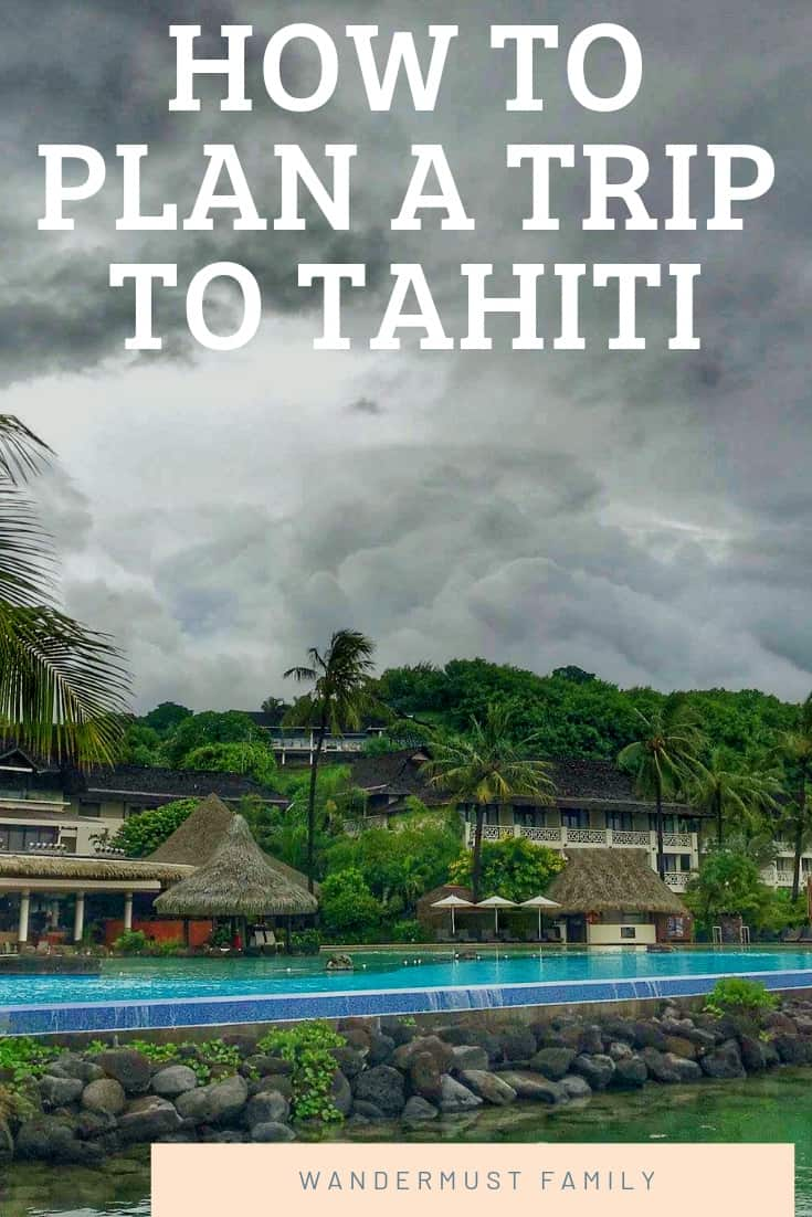 How to Plan a Trip to Tahiti French Polynesia