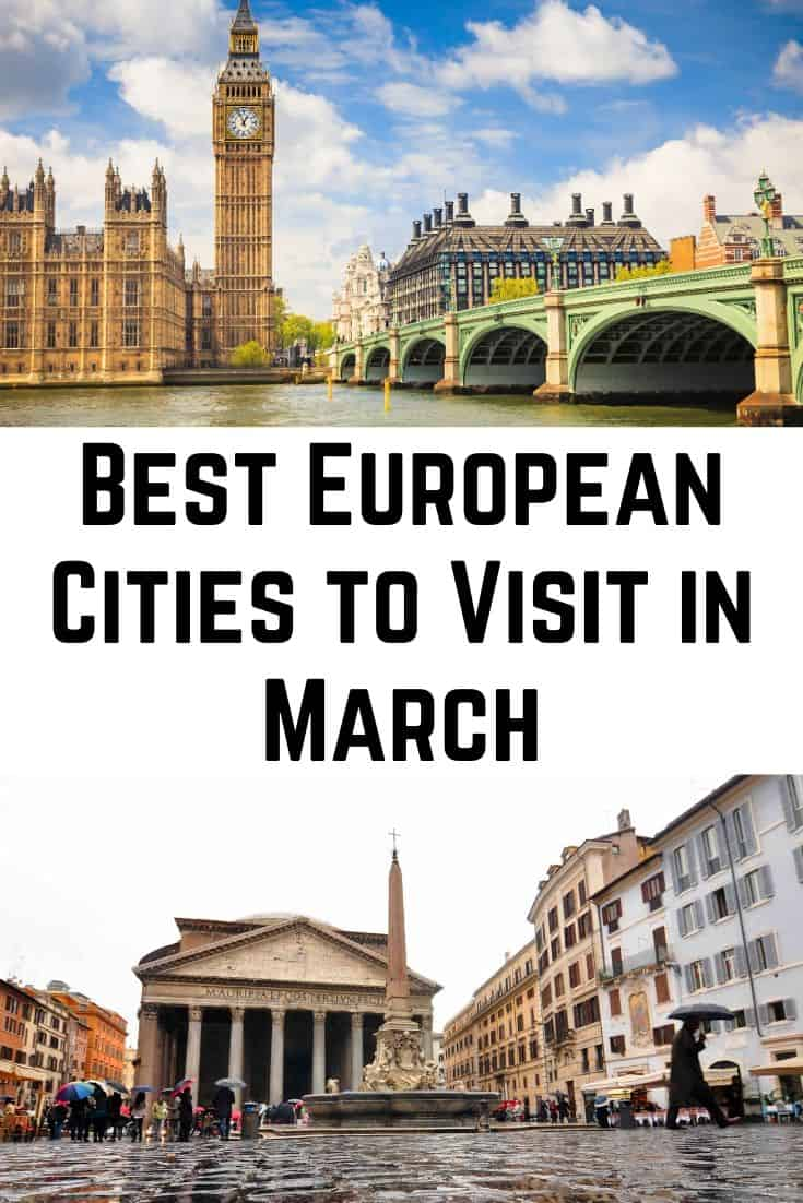 Best European Cities to Visit in March