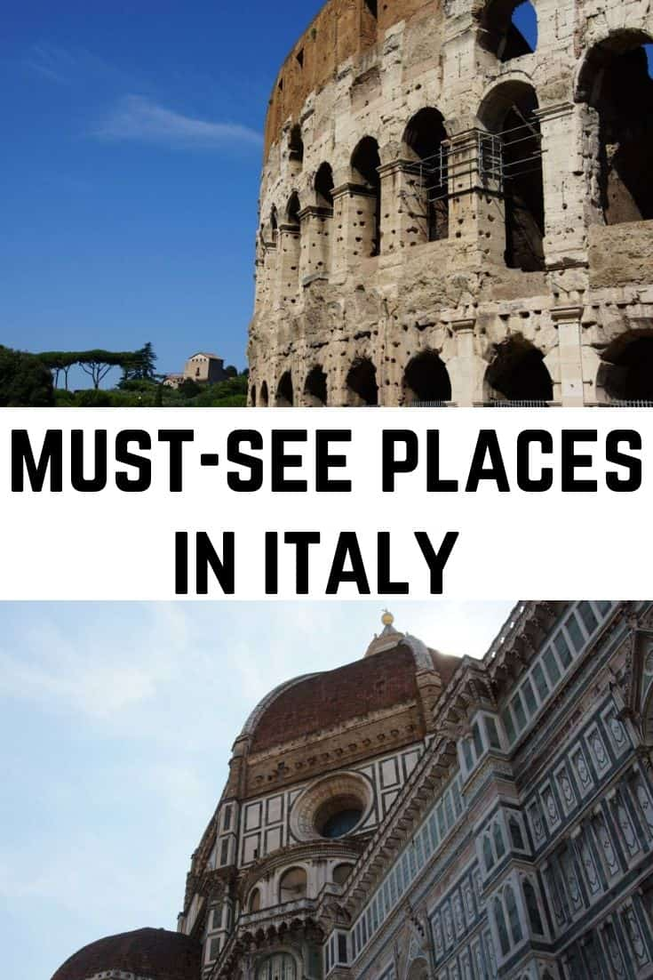 best things to do in italy and must -see places in italy