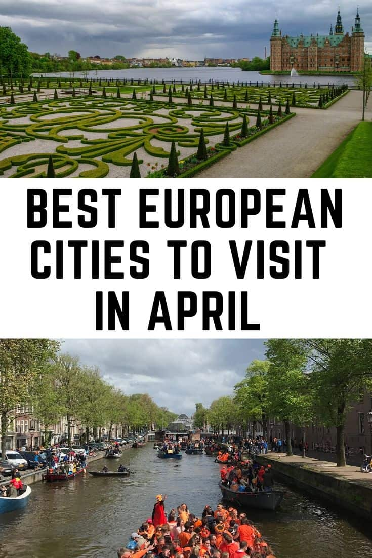 Best European Cities to Visit In April