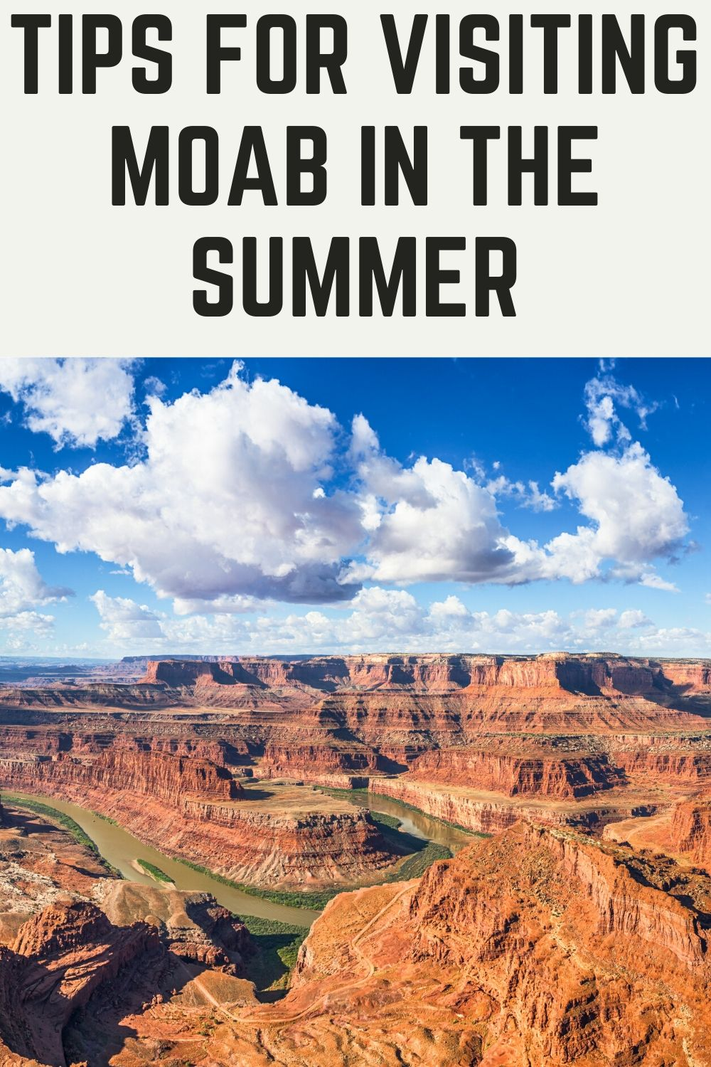 Tips for Visiting Moab in the Summer